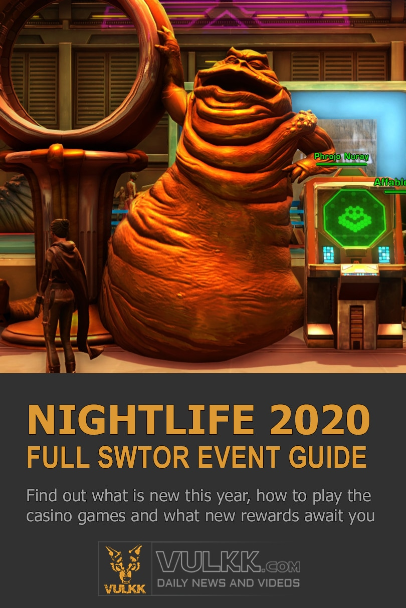 SWTOR Nightlife 2020 Event Guide